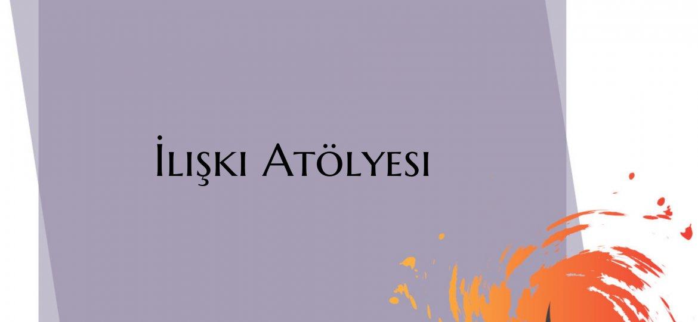 iliski_atolyesi