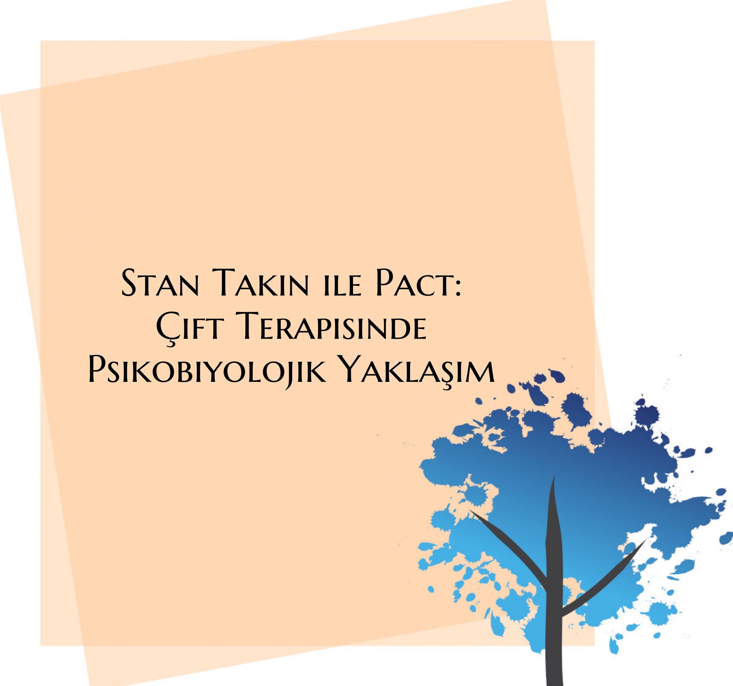 Stan Tatkin ile PACT
